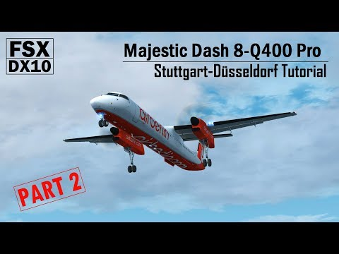 FSX DX10 | Majestic Dash 8-Q400 Pro | Tutorial PART 2 - Approach & Landing
