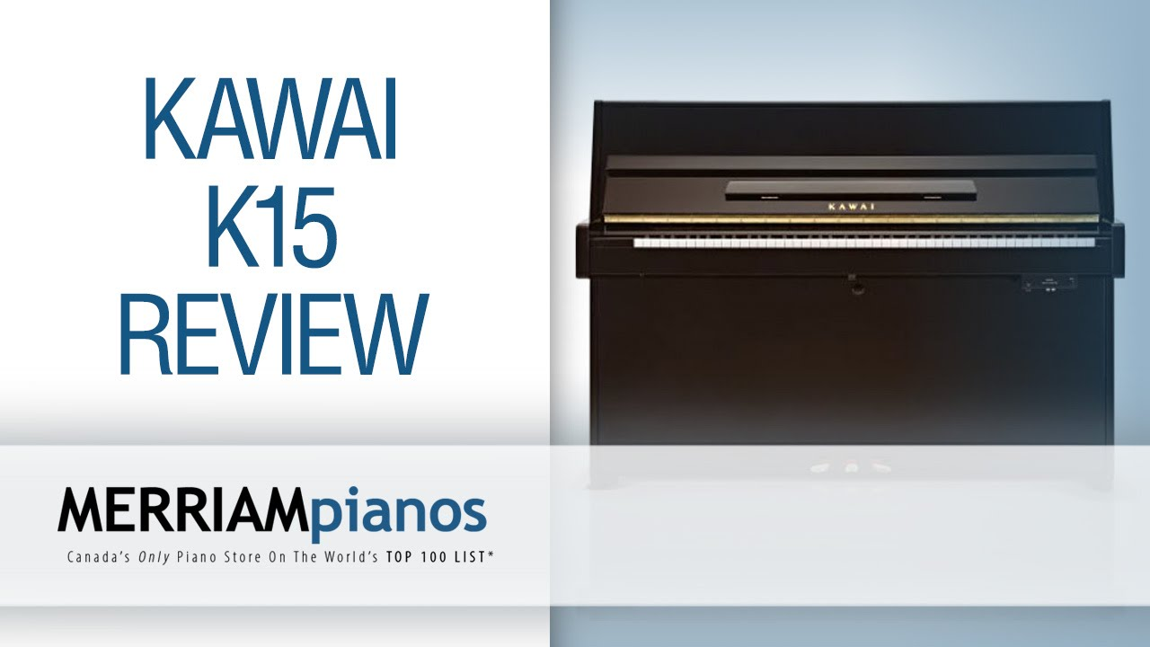 Kawai K15 Review: Why Has Kawai's K-15 Been Receiving So Much Attention