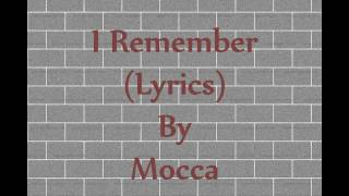 I REMEMBER LYRICS MOCCA
