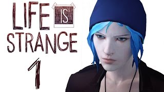 Life Is Strange [1] - HIGH SCHOOL DRAMA (Episode 1 - Chrysalis)