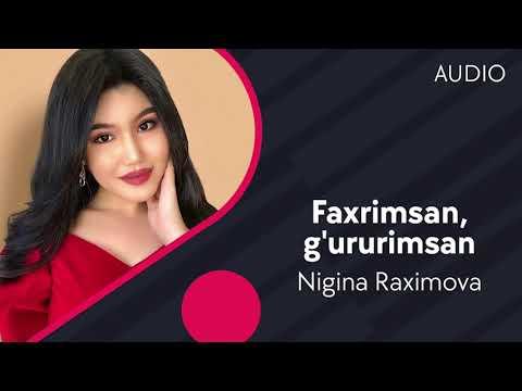 Nigina Raximova - Faxrimsan, g'ururimsan | Нигина Рахимова - Фахримсан, гуруримсан (AUDIO)