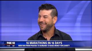 KSAZ FOX 10 NEWS Follow Up Interview | 16 marathons in 16 days