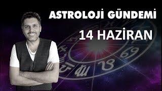 14 Haziran Astroloji Gündemi ve Burç Etkileşimleri (Astrobox)