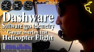 Dashware software gps telemetry gauge overlay test- R22 Helicopter solo flight