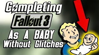 Completing Fallout 3 as a Baby Without Glitches - Full Playthrough