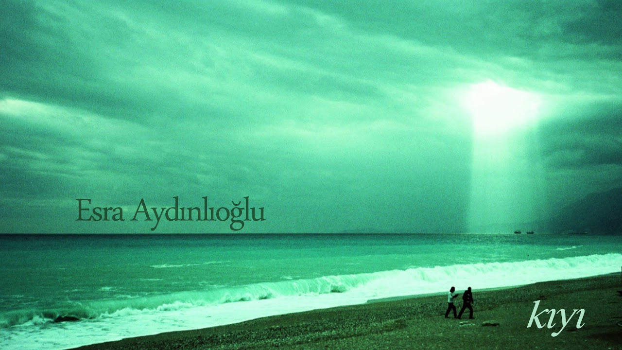 Download Esra Aydınlıoğlu - Kıyı ( Piano song )