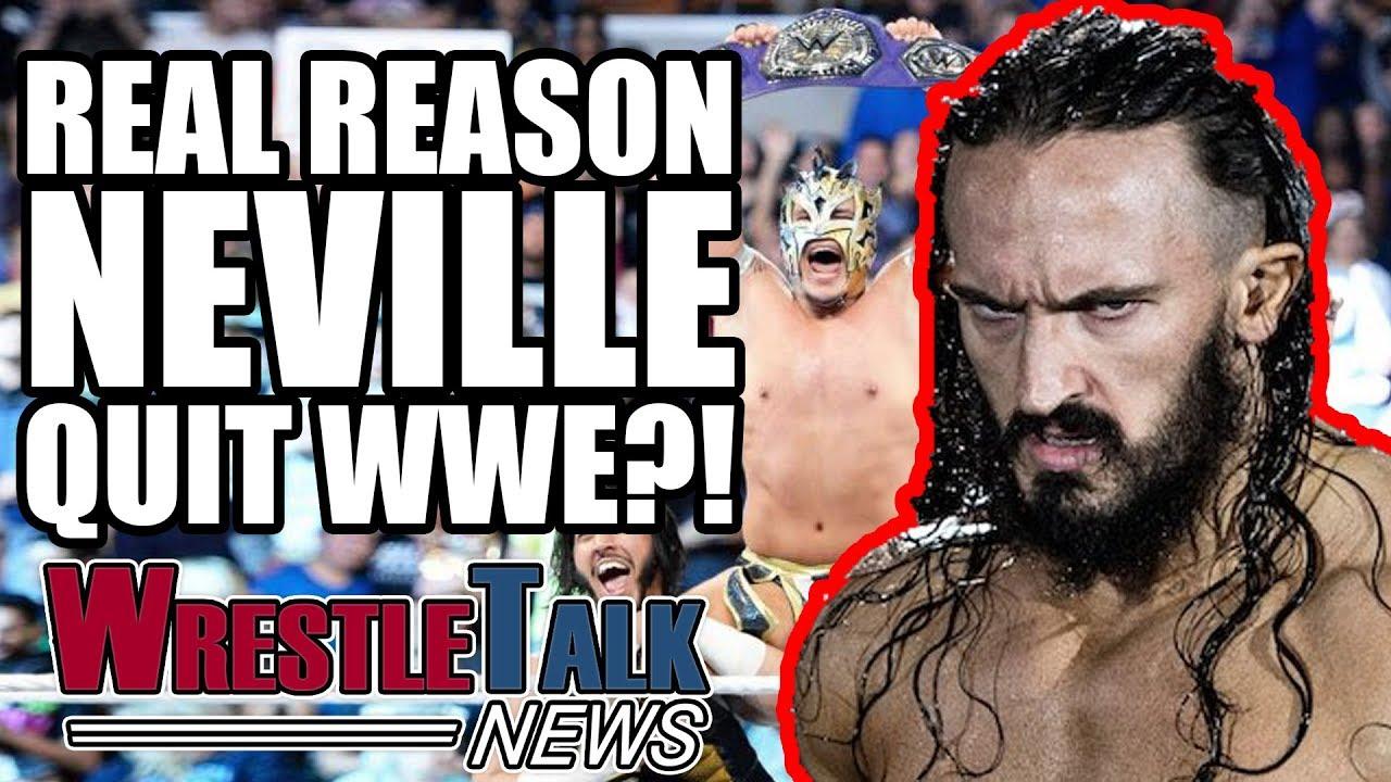 real-reason-neville-quit-wwe-wrestletalk-news-oct-2017