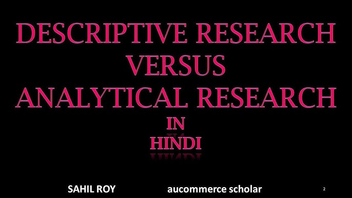 Descriptive Versus Analytical Research Youtube