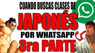 NO BUSQUES CLASES DE JAPONÉS EN GRUPOS DE WHATSAPP!!! TERCERA PARTE!!!