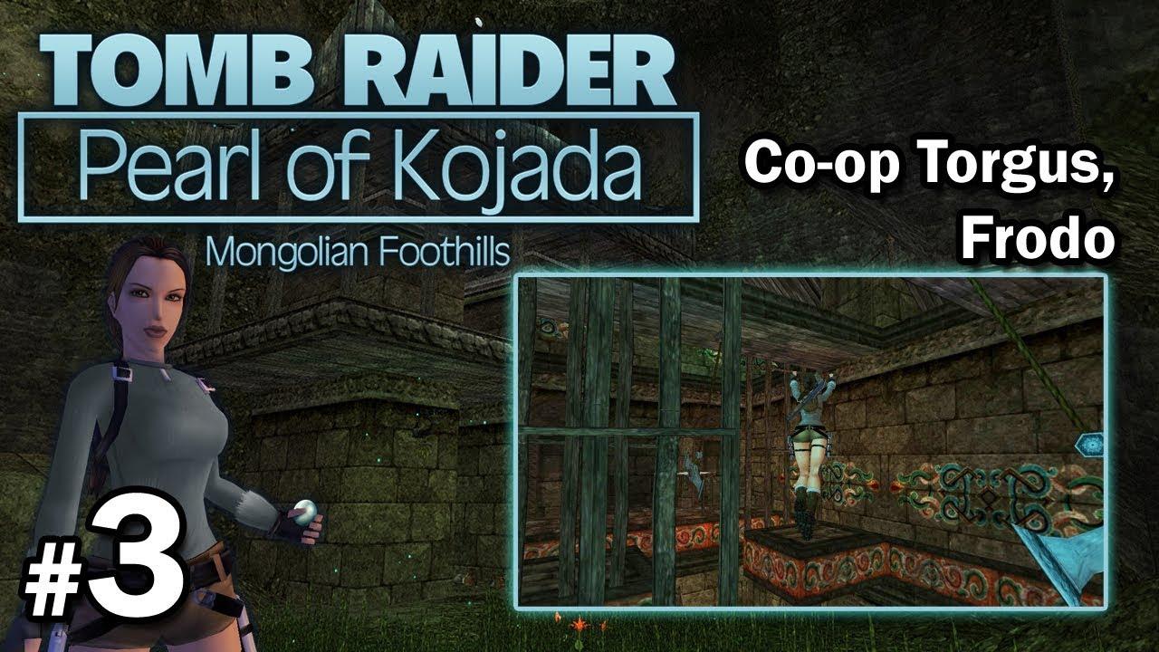 "[TRLE] Pearl of Kojada – Co-Op Torgus/Frodo – LvL1 [3/4] – ""Gdzie masz ten drążek?"""