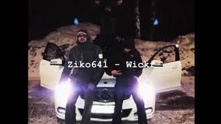 Ziko641 - Wickr (officiel audio)