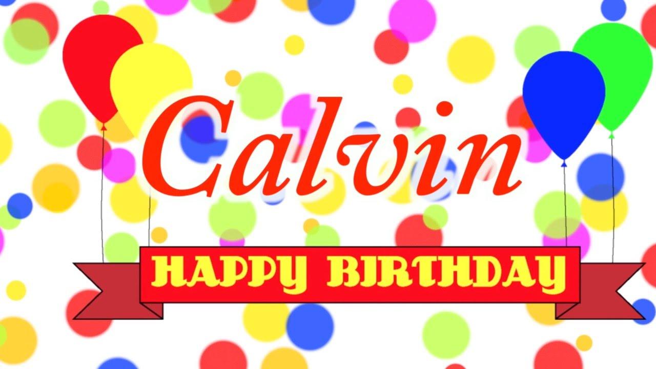 Happy Birthday Calvin Song YouTube