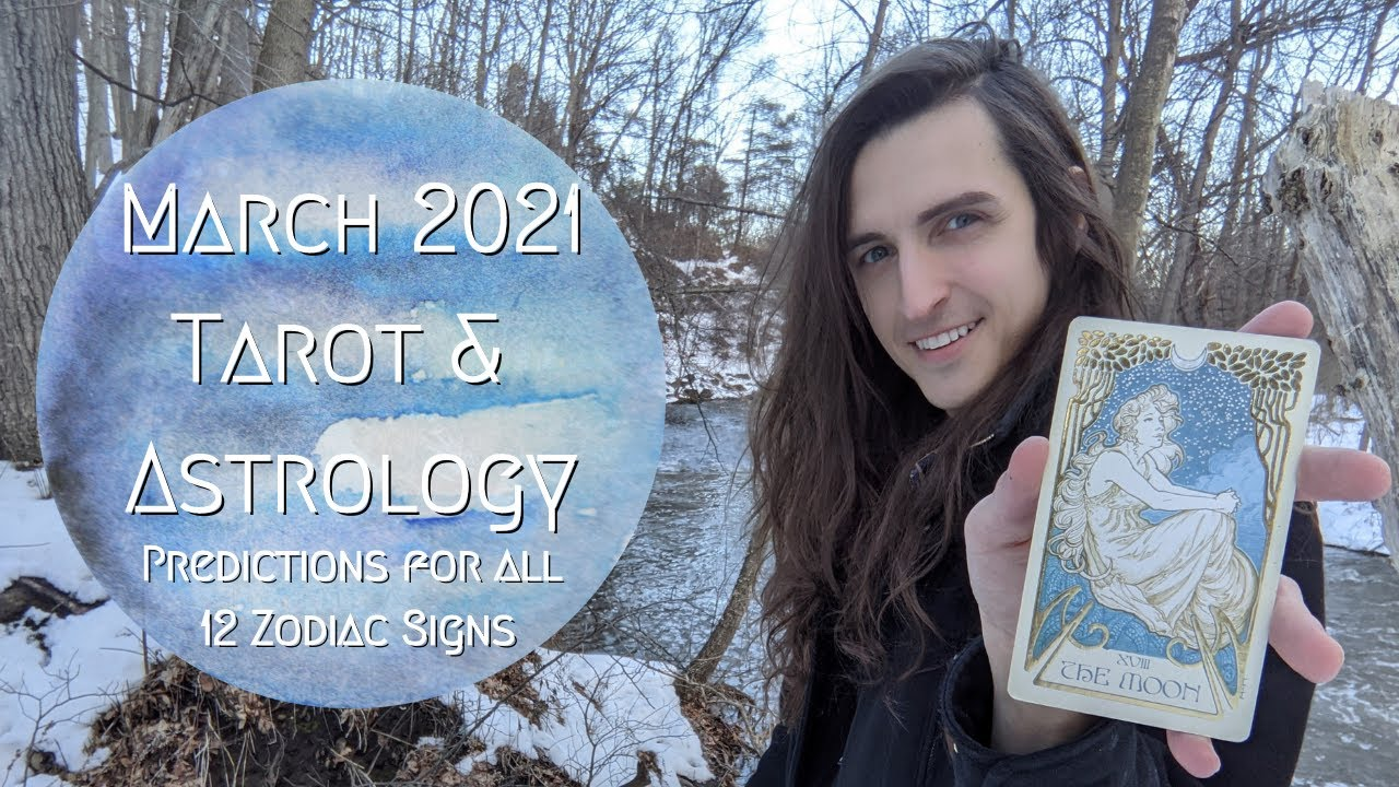 The Tides of Healing | March 2021 Tarot Readings for Your Zodiac Sign