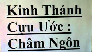 October 5, 2012  Kinh Thánh Cưu Ước sách :Châm Ngôn /Old Testament, Books of Proverbs