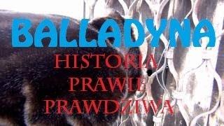 Balladyna - Historia Prawie Prawdziwa