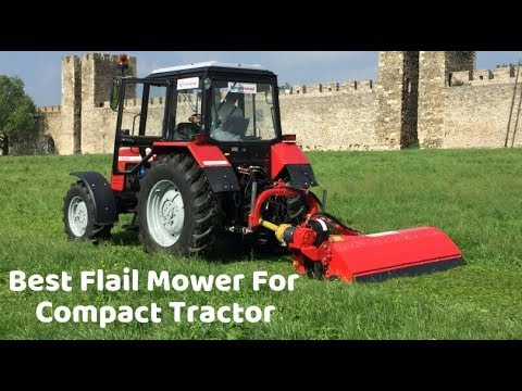 Best Flail Mower For Compact Tractor - Top Picks
