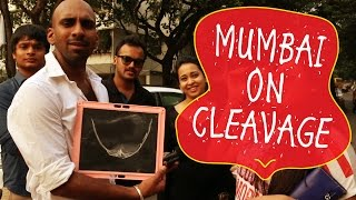 Mumbai on Cleavages