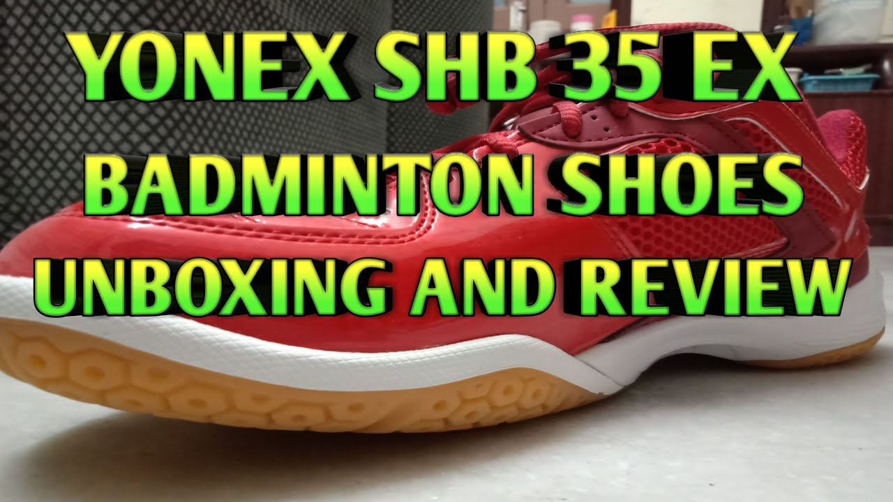 08725b7fcb New Yonex SHB 35 EX Badminton Shoes Unboxing And Review Only Rs 1884 ...