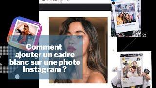 Plus adapté Comment ajouter un cadre blanc sur une photo Instagram - YouTube ZN-72