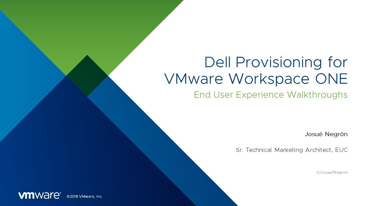 Dell Provisioning: VMware Workspace ONE Operational Tutorial