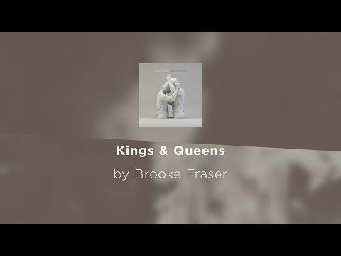 Kings & Queens - Brooke Fraser lyric video