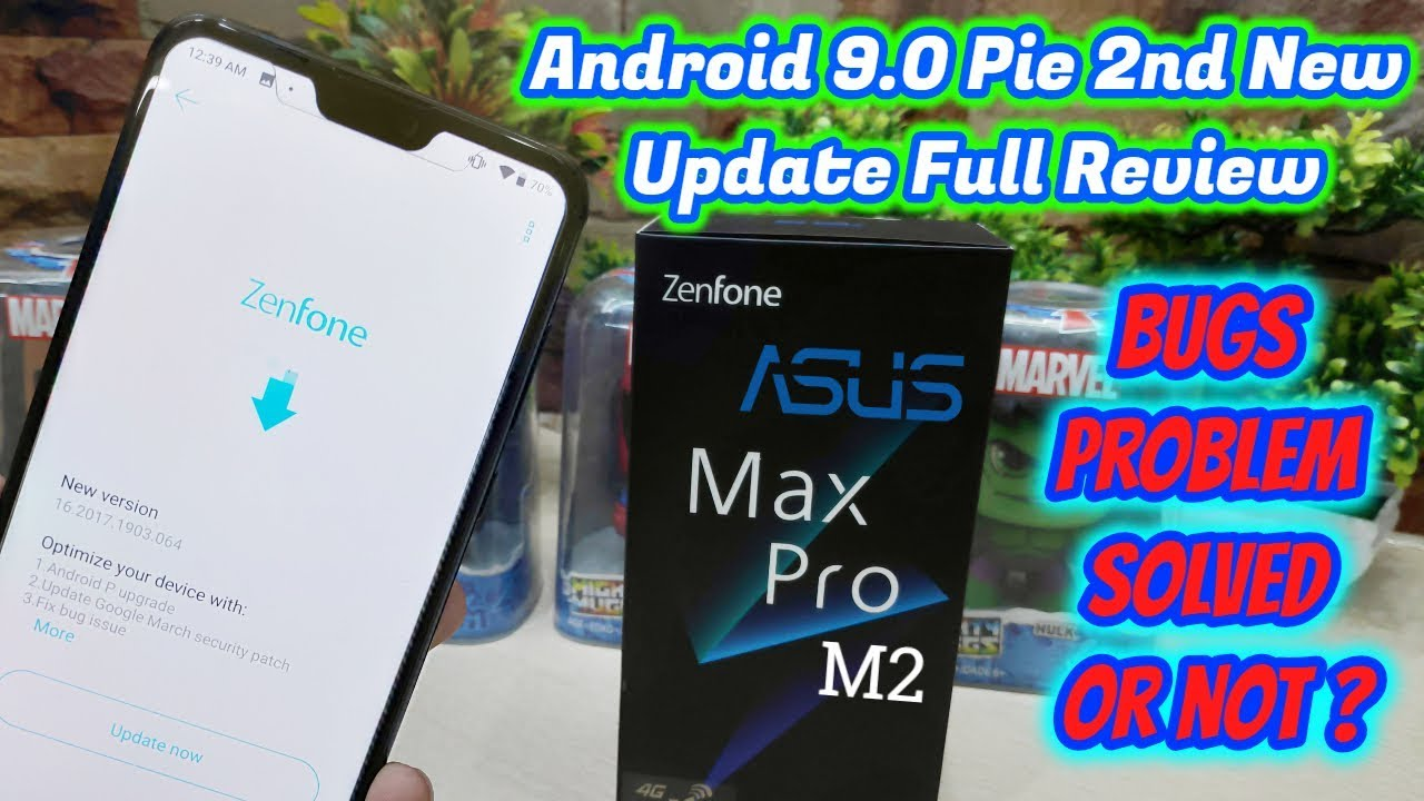 Asus Max Pro M2 Android 9 0 Pie 2nd New Update Full Review | Asus Zenfone  Max Pro M2 Latest Update