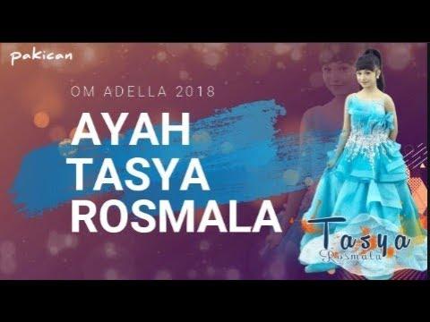 AYAH - TASYA ROSMALA OM ADELLA 2018 + LIRIK