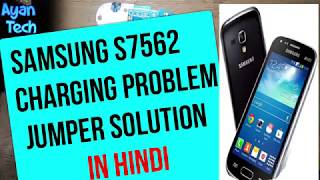 Samsung s7562 charging problem jumper solution