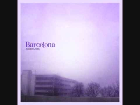 Barcelona - Come Back When You Can