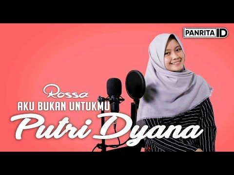 Rossa - Aku Bukan Untukmu (cover By Putri Dyana)