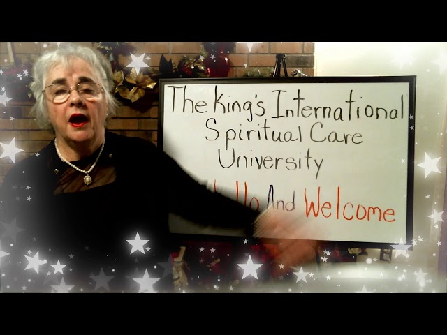 The King's International Spiritual Care University, Hello and Welcome of Pastor Deborah