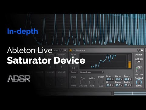 Ableton Live - Saturator Device