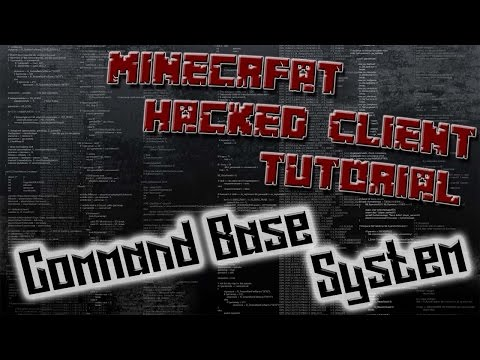 How To Code A Minecraft Hacked Client 1.8.8 #5 - Command Base