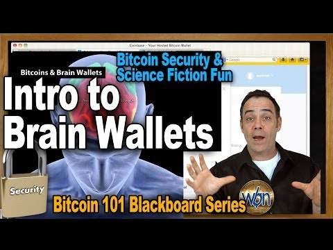 Bitcoin 101 - Fun With Brain Wallets (Making And Playing With Them) - Bitcoin Security