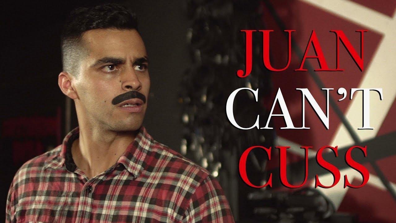Juan Can't Cuss David Lopez YouTube
