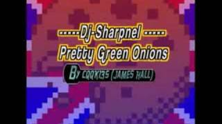 Dj Sharpnel - Pretty Green Onions