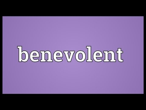 Benevolent Meaning
