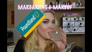 MARGARITAS AND MAKEUP: POUNDLAND EDITION | Michelle Goodspeed