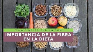 Importancia de la fibra en la dieta | Alimentos con fibra alimentaria