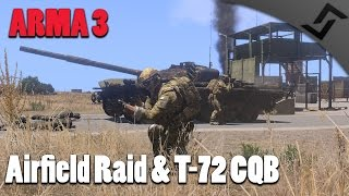 arma 3 airfield raid t 72 cqb fighting coop mission 1