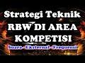 Teknik Dan Rahasia Rbw Pada Area Dan Lokasi Persaingan Tingkat Tinggi  Mp3 - Mp4 Download