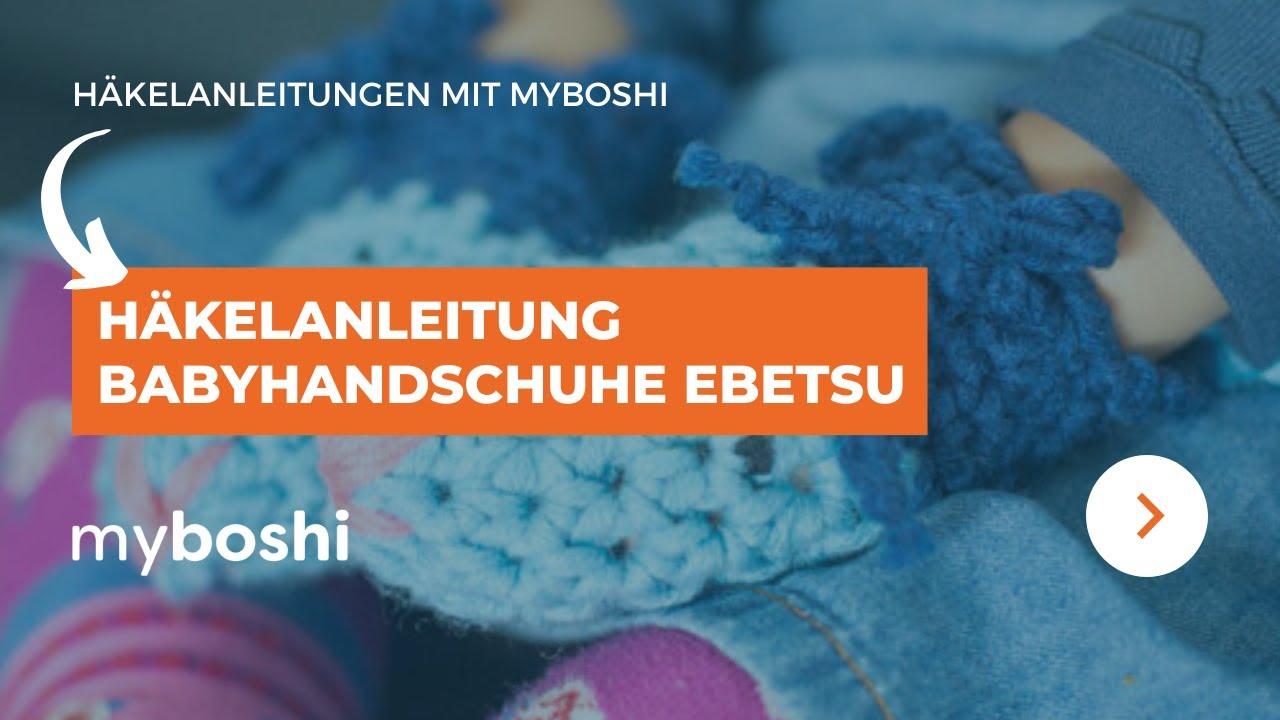 Myboshi Ebetsu Babyhandschuhe Youtube