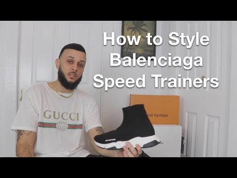 How to Style BALENCIAGA Speed Trainers