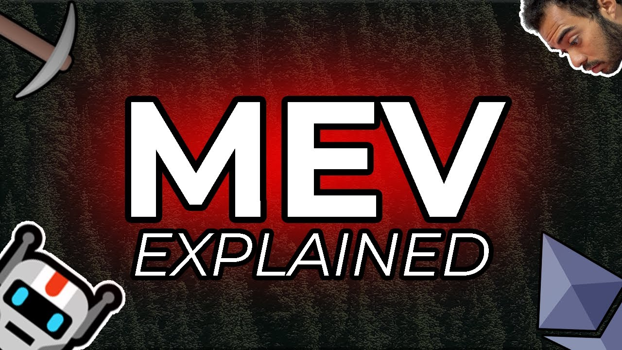 Download What is MEV? (MEV on Ethereum Explained)