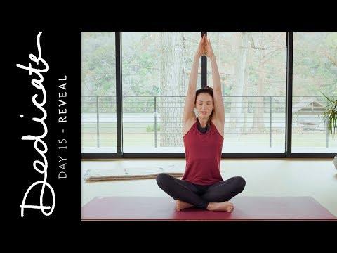 Dedicate – Day 15 – Reveal  |  Yoga With Adriene