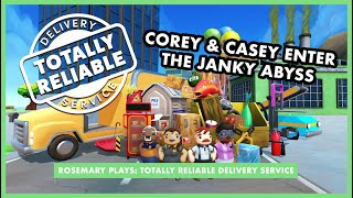 COREY & CASEY ENTER THE JANKY ABYSS | Rosemary Plays: Totally Reliable Delivery Service