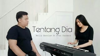 Tentang Dia by Melly Goeslaw & Evan Sanders #covernyananad ft. Willy Jupiter