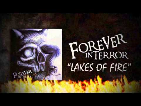 "FOREVER IN TERROR ""Lakes Of Fire"" Official Lyric Video"