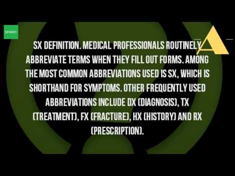 What Does SX Stand For In Medical Terms