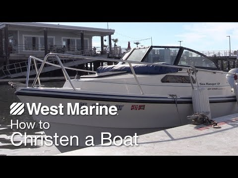 How To Christen A Boat